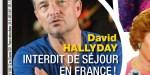 David Hallyday choqué, il est interdit de séjour en France