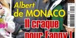 Albert de Monaco, après dix ans de mariage avec Charlène, il craque pour Fanny