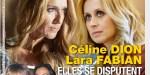 Céline Dion et Lara Fabian, c'est la guerre, elles se disputent le même homme