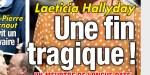 Laeticia Hallyday face au drame, une fin tragique