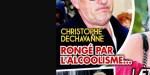 Christophe Dechavanne rongé par l'alcoolisme, la vérité sur son état
