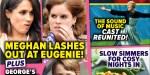 Meghan Markle et prince Harry provoquent Eugénie, un fête familiale sème la discorde