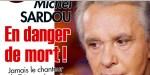Michel Sardou en danger de mort - J'ai dû être plus prudent»