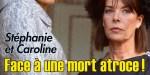 Stéphanie et Caroline de Monaco, face à une mort atroce, le cancer a encore frappé