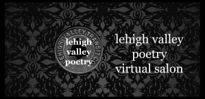 Lehigh Valley Poetry Virtual Salon and Open Mic hosted by E. Lynn Alexander.