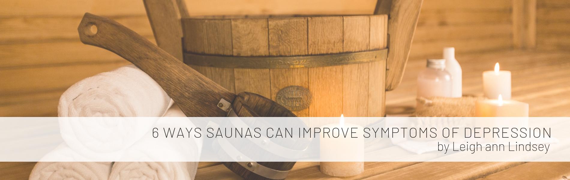 Ways Saunas Can Reduce Symptoms of Depression