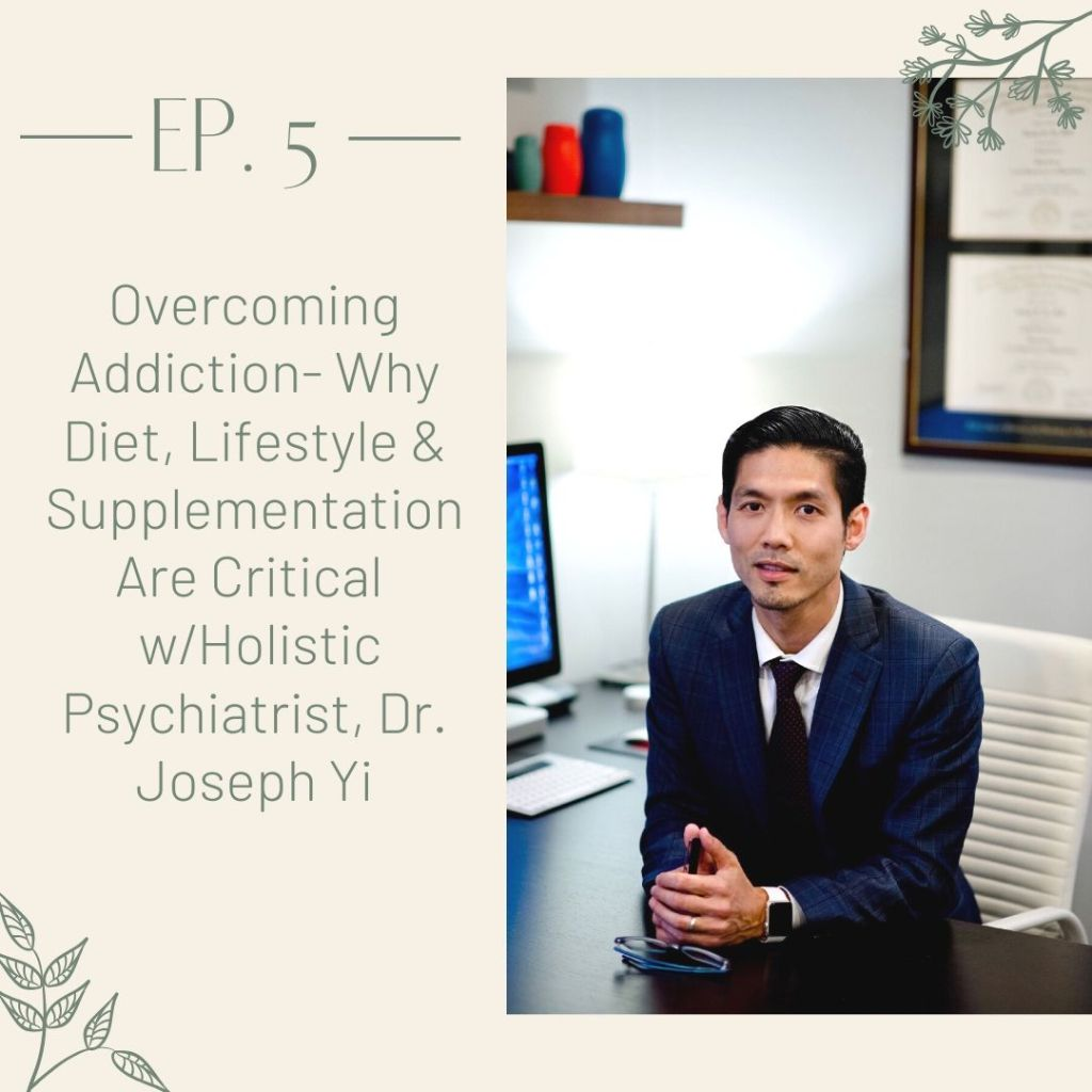 Holistic Psychiatrist Dr. Joseph Yi