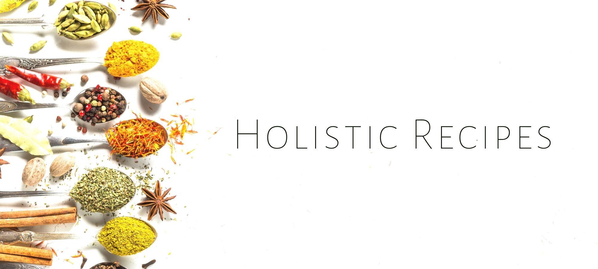 Holistic Recipes
