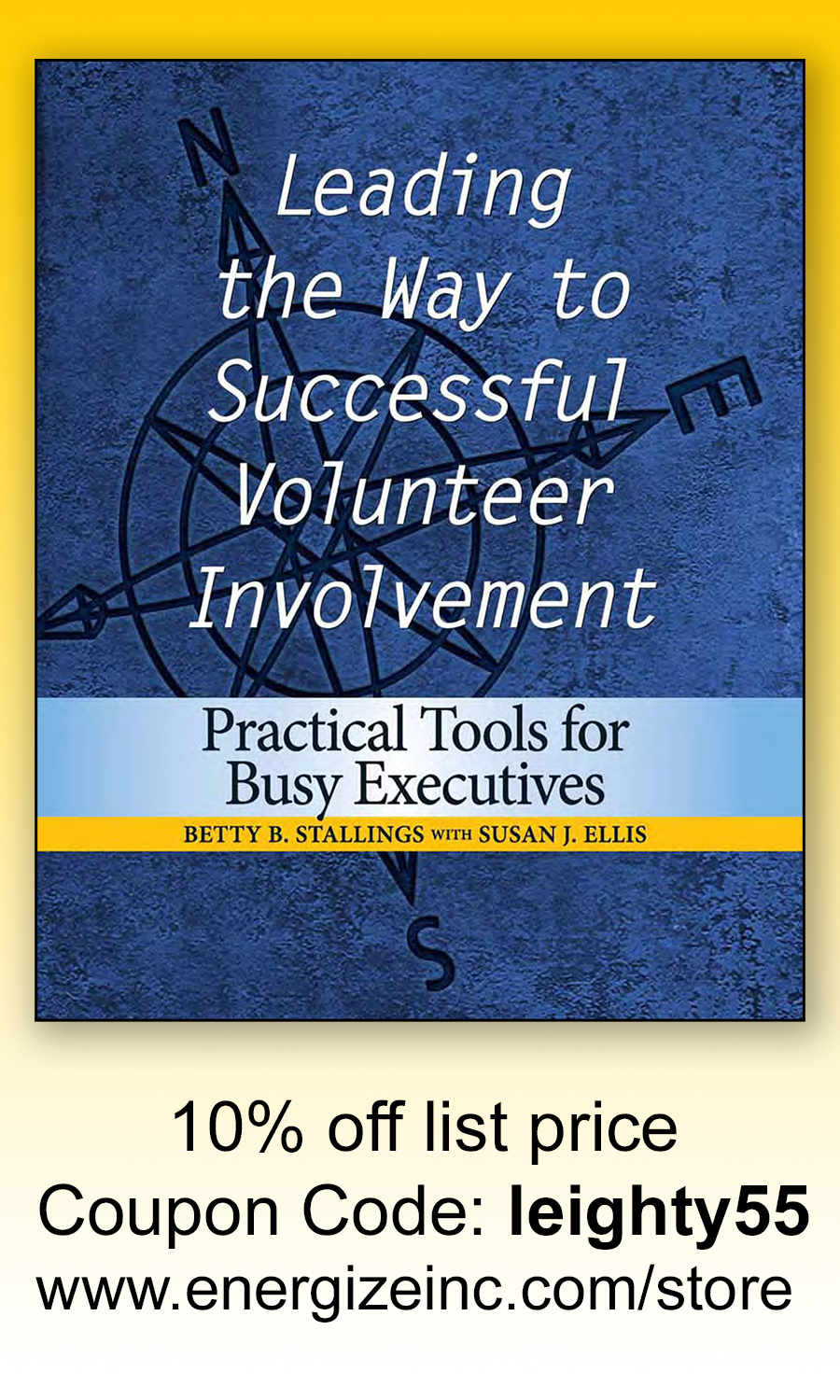 Leading the Way to Successful Volunteer Involvement