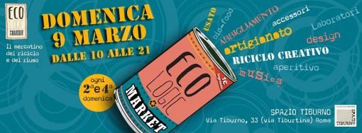 eco.logic market 9 marzo 2014 - roma spazio tiburno, le insolite cose