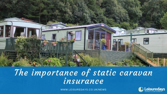 Importance of static caravan insurance