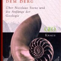 Cutler, Adam: Die Muschel auf dem Berg : über Nicolaus Steno und die Anfänge der Geologie