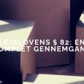 Lejelovens § 82: En komplet gennemgang