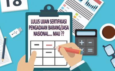 BIMTEK DAN UJIAN SERTIFIKASI AHLI PENGADAAN BARANG DAN JASA TAHUN 2019