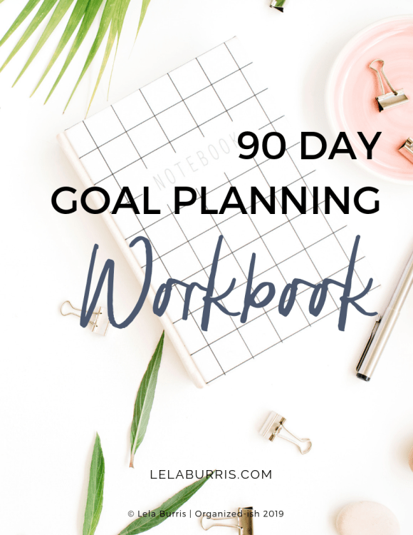 free 90 day goal planning workbook from Lela Burris
