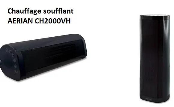 Chauffage soufflant AERIAN CH2000VH