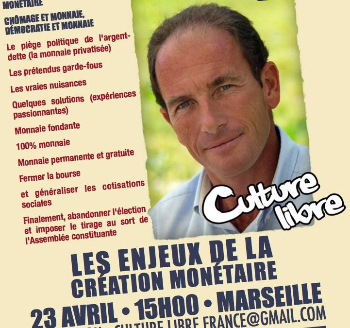 Conférence E. Chouard samedi 23 à Marseille