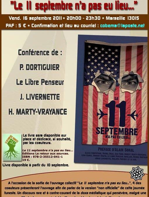 Conférence sur le 11 septembre 2011 à Marseille le 16/09.
