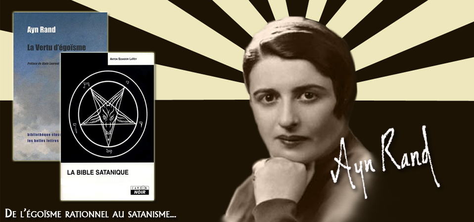 Ayn Rand ou la faillite intellectuelle moderne