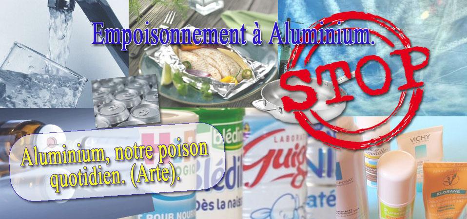 Rappel : «Aluminium, notre poison quotidien»