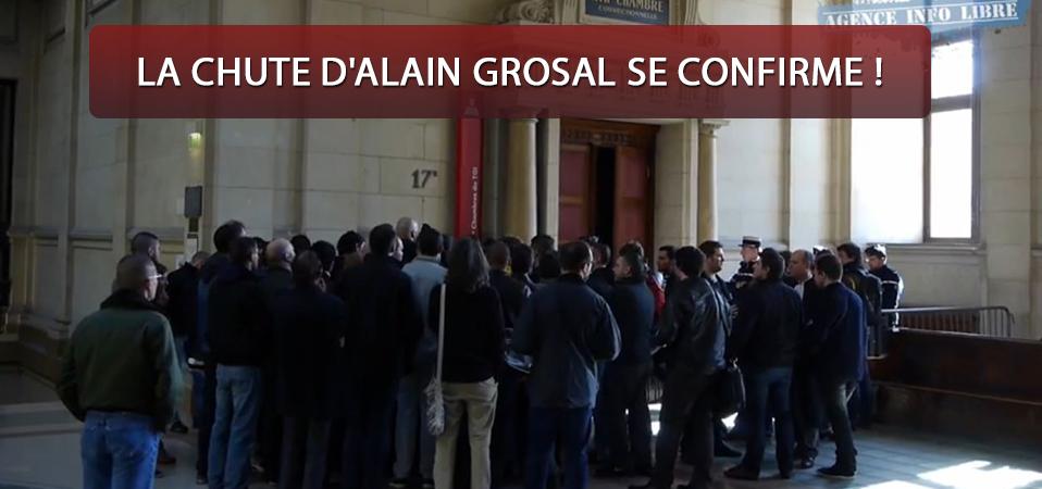 La chute d'Alain Grosal se confirme !