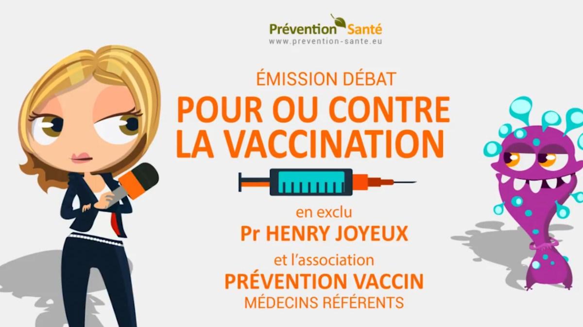 La vaccination, pour ou contre ? Emission Prévention Santé avec Pr Joyeux