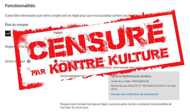 Perdu : tentative avortée de censure de notre chaîne Youtube par Soral