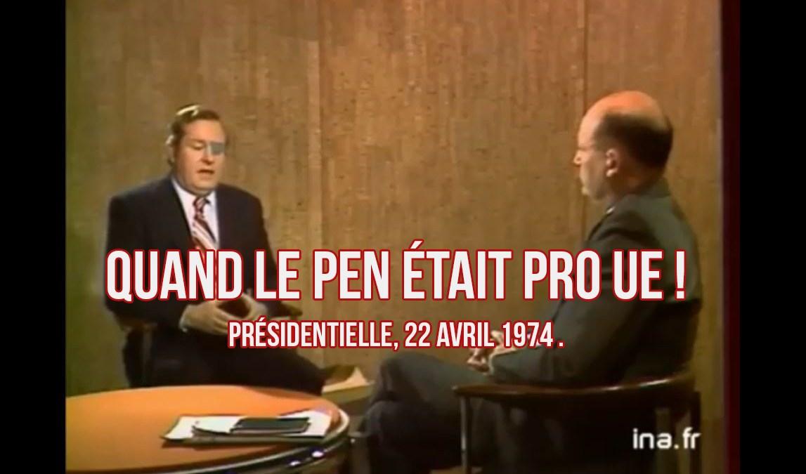 Magique : quand Le Pen était très pro UE !