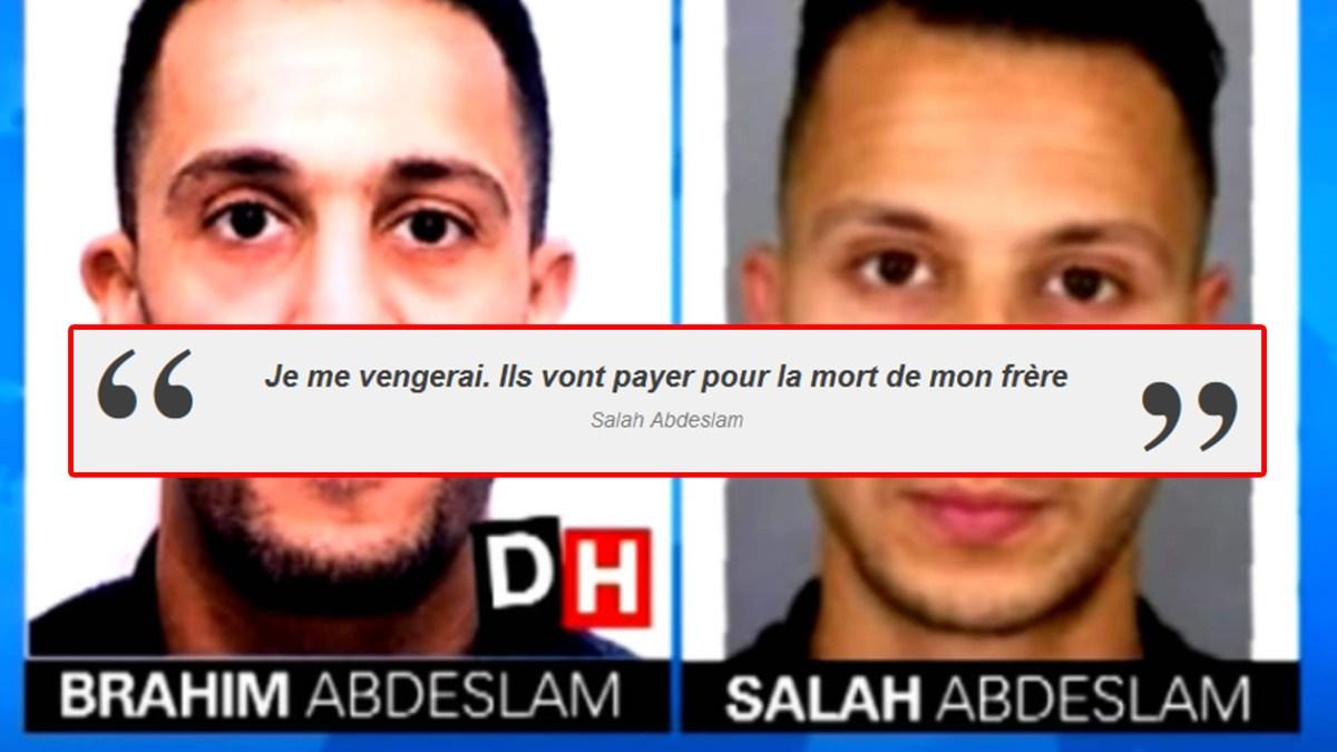 Attentats à Paris : Salah Abdeslam était comme «un enfant de 12 ans qui pleurait» et a juré venger la mort de son frère Brahim !