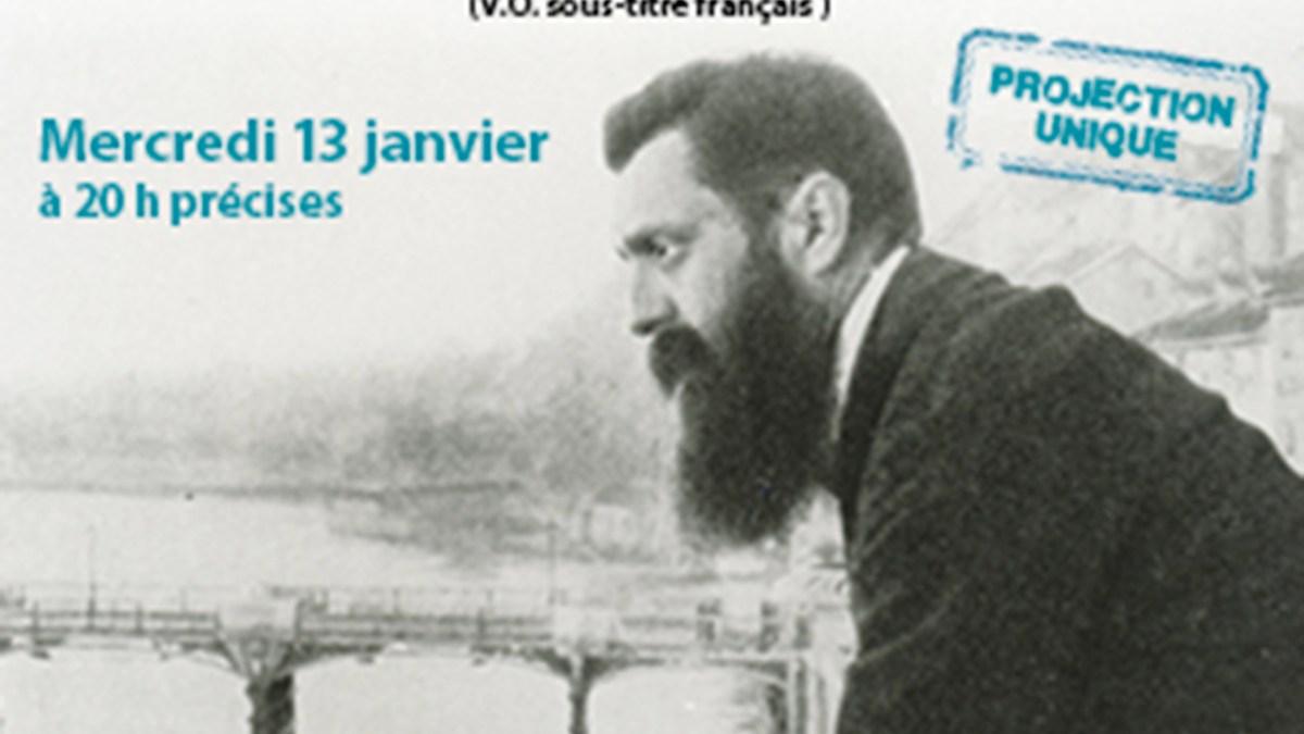 Projection unique à Paris de la vie de Théodore Herzl le 13 janvier 2016