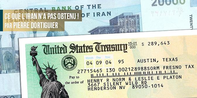 Ce que l'Iran n'a pas obtenu ! par Pierre Dortiguier