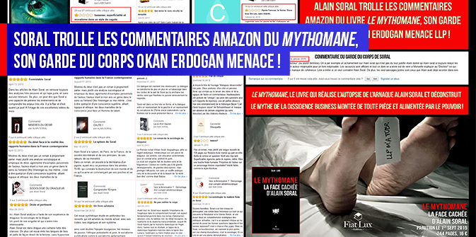 Soral trolle les commentaires Amazon du « Mythomane », son garde du corps Okan Erdogan menace !