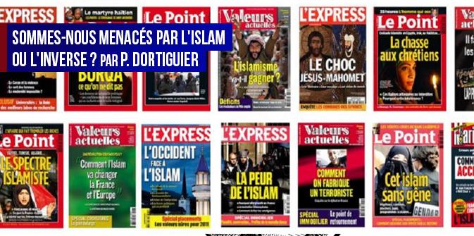 Sommes-nous menacés par l'islam ou l'inverse ? par P. Dortiguier