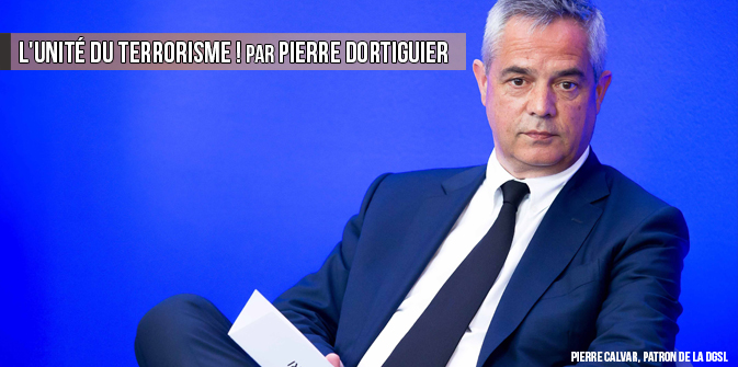 L'unité du terrorisme ! par Pierre Dortiguier
