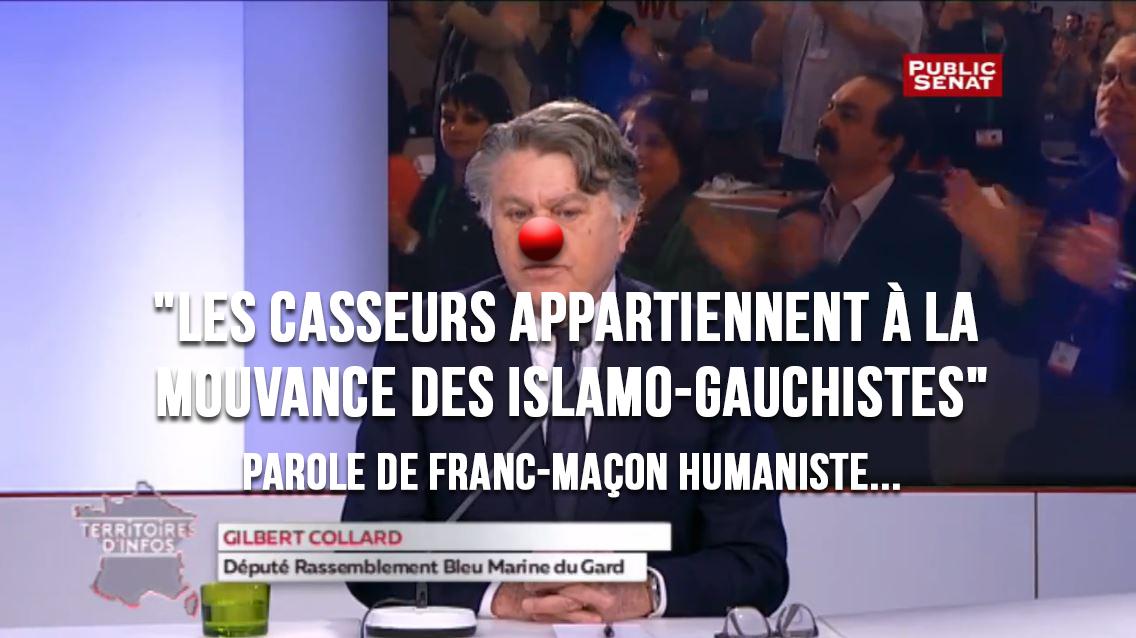 Pour le franc-maçon frontiste G. Collard : «Les casseurs appartiennent à la mouvance des islamo-gauchistes»