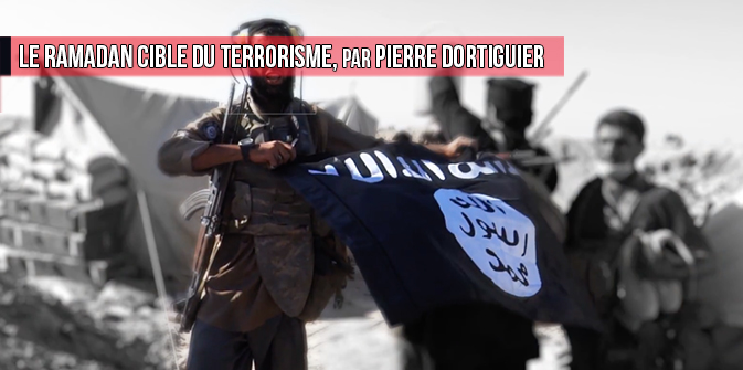 Le Ramadan cible du terrorisme, par Pierre Dortiguier