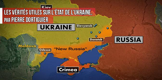 Les vérités utiles sur l'état de l'Ukraine, par Pierre Dortiguier