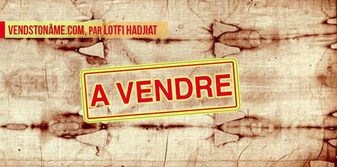 VendsTonÂme.com, par Lotfi Hadjiat