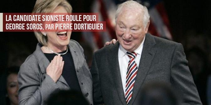 La candidate sionisteroule pour George Soros, par Pierre Dortiguier