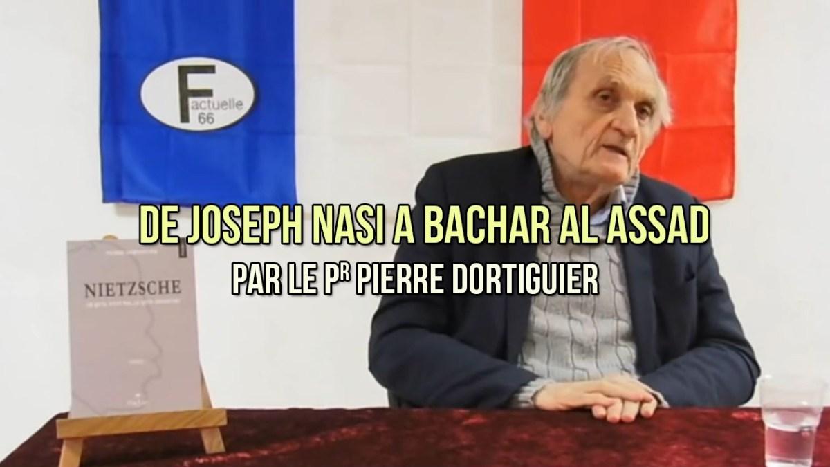De Joseph Nasi à Bachar Al Assad, par le Pr Pierre Dortiguier