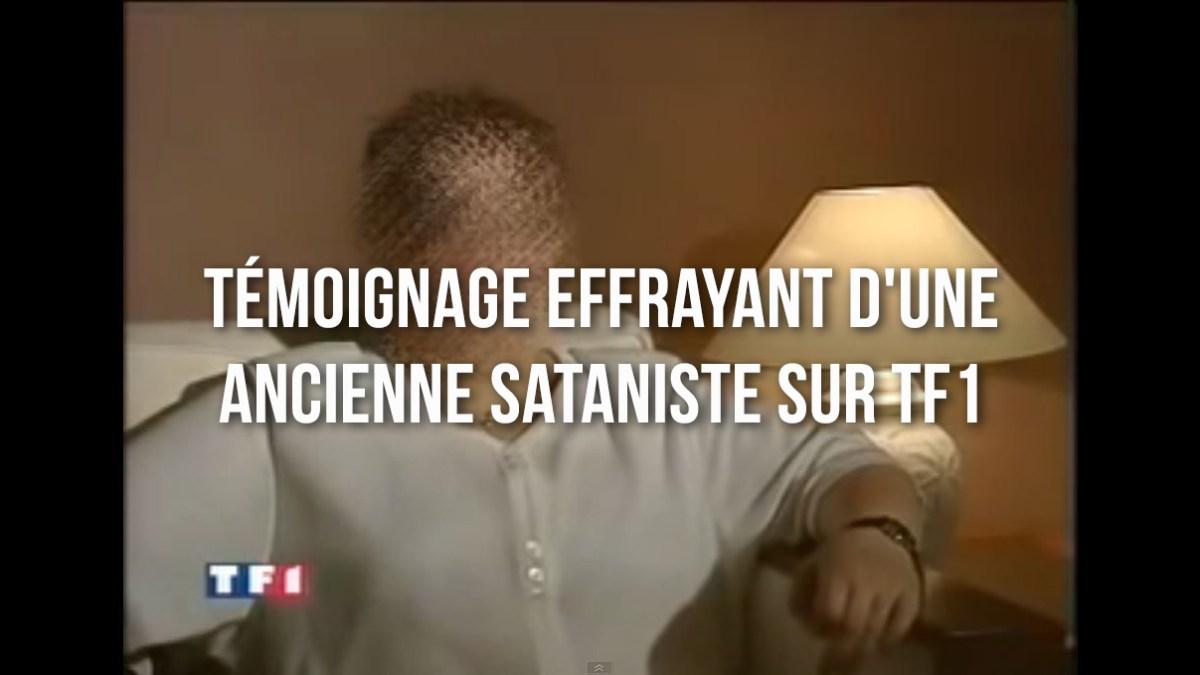 Témoignage effrayant d'une ancienne sataniste sur TF1