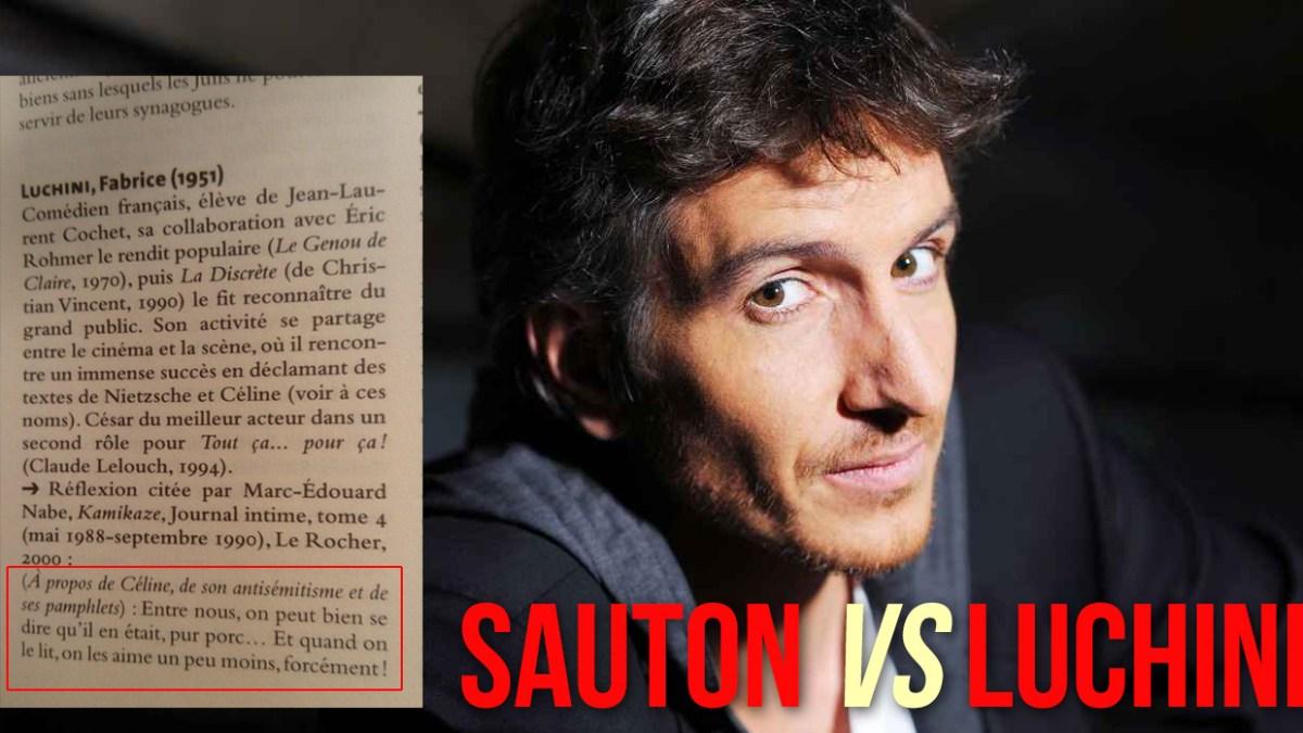 Olivier Sauton crucifié, Luchini court toujours !