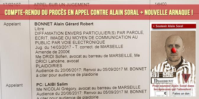 Compte-rendu du procès en appel contre Alain Soral + nouvelle arnaque !