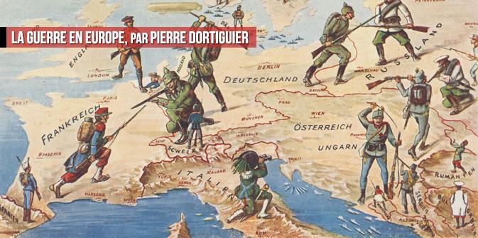 La Guerre en Europe, par Pierre Dortiguier