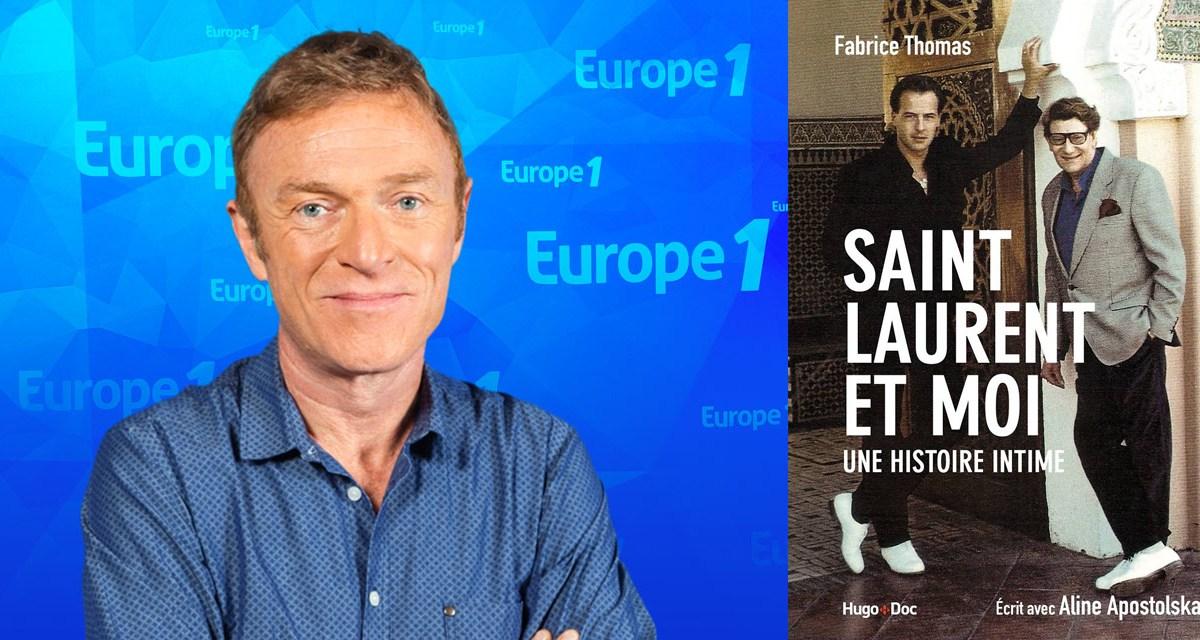 Ysl Berge Europe 1 Parle Enfin Du Livre Choc De M Fabrice