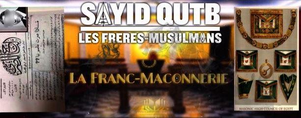Frères musulmans : Sayyid Qutb était franc-maçon !