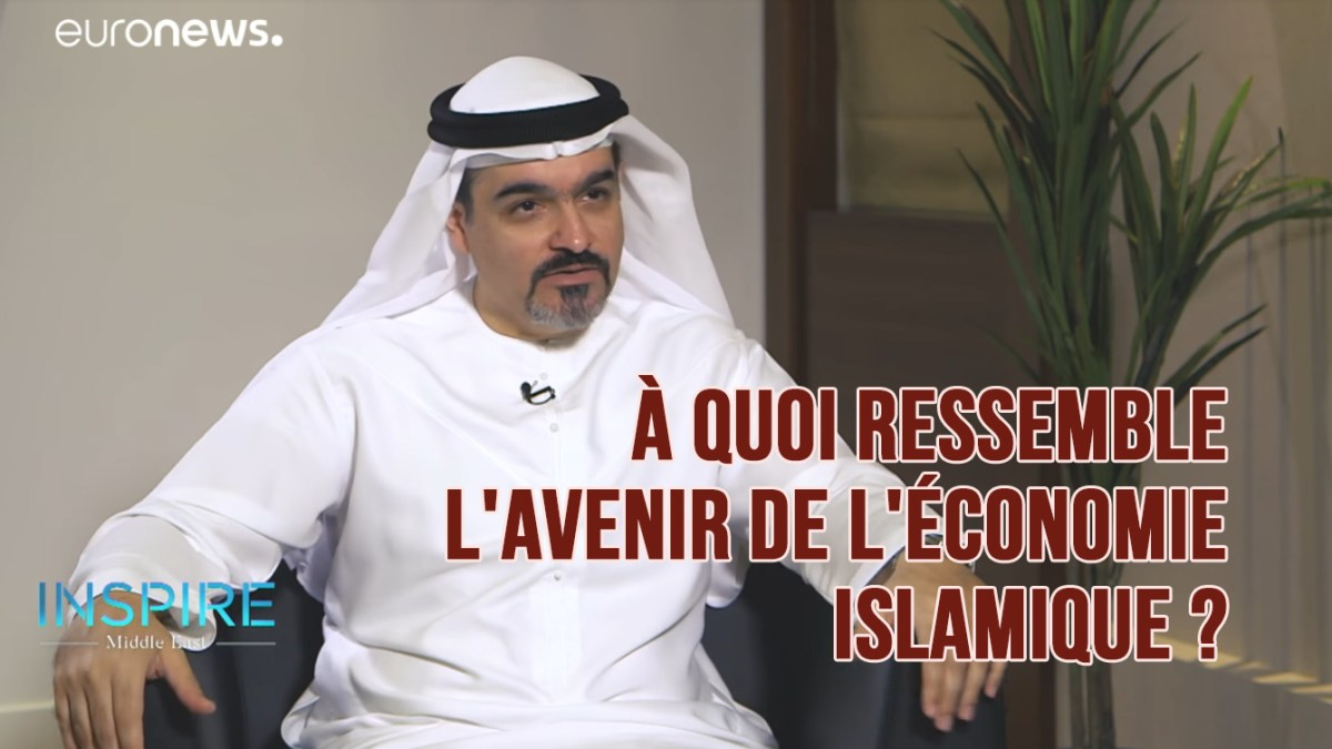 À quoi ressemble l'avenir de l'économie islamique ?
