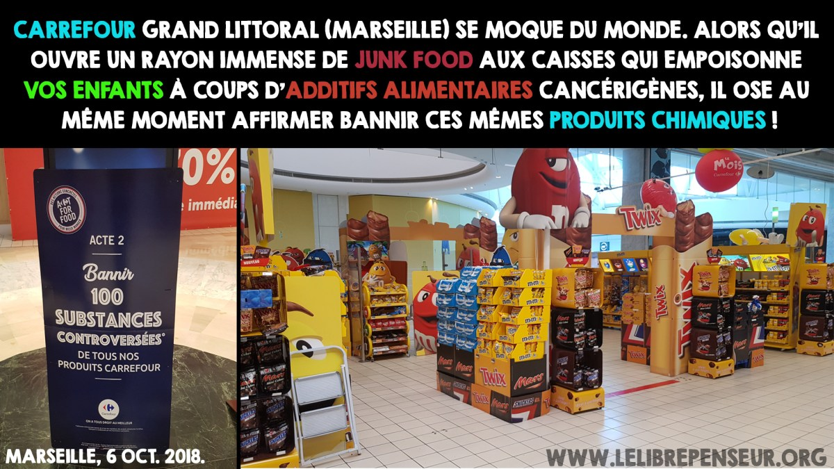 Additifs alimentaires : l'hypocrisie de Carrefour !
