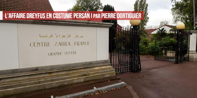 L'affaire Dreyfus en costume persan ! par Pierre Dortiguier