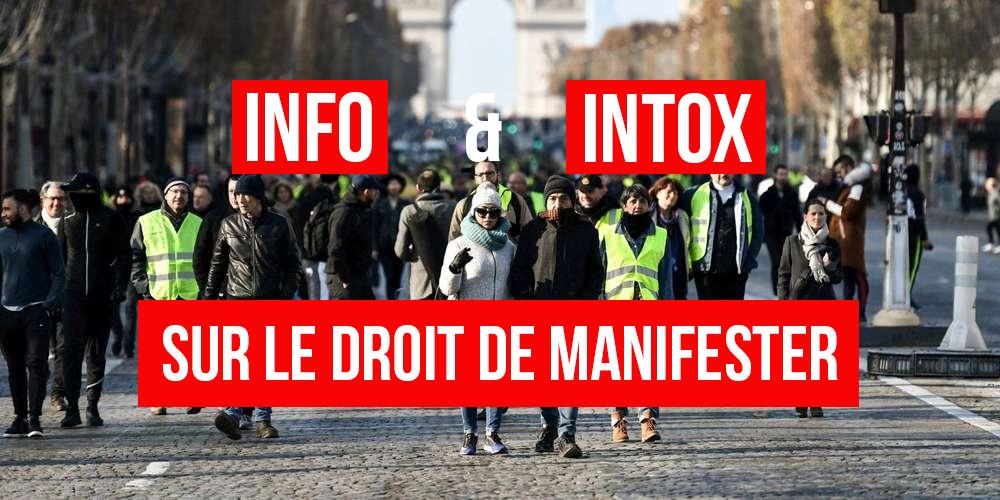 #GiletsJaunes : info et intox sur le droit de manifester